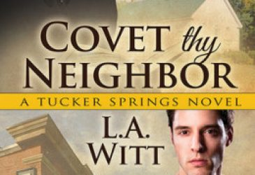 Review: Covet Thy Neighbor by L.A. Witt
