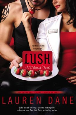 ARC Review: Lush by Lauren Dane