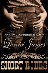 Short Rides by Lorelei James
