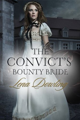 Afternoon Delight: The Convict's Bounty Bride by Lena Dowling
