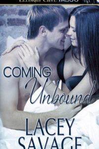 Coming Unbound by Lacey Savage