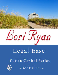 Book Blast: Legal Ease: Sutton Capital Series by Lori Ryan (Giveaway)