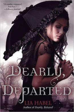 YA Review: Dearly Departed by Lia Habel