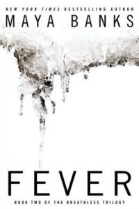 Review Fever by Maya Banks