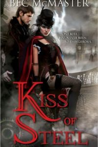 Review Kiss of Steel by Bec McMaster