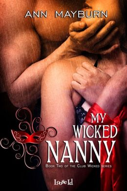 Review: My Wicked Nanny by Ann Mayburn