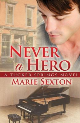ARC Review: Never A Hero by Marie Sexton