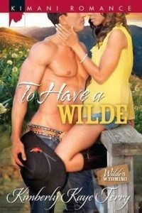 Review To Have a Wilde by Kimberly Kaye Terry