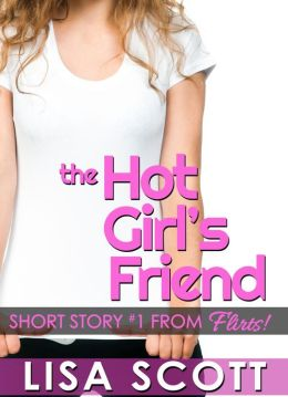 Free Friday Book Review: The Hot Girl's Friend by Lisa Scott