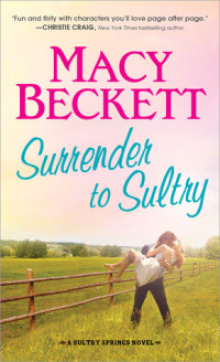 Surrender to Sultry by Macy Beckett