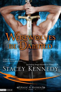 Review: Werewolves Be Damned by Stacey Kennedy