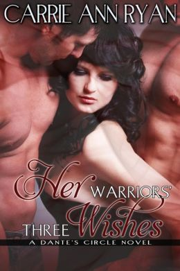 Review: Her Warriors' Three Wishes by Carrie Ann Ryan