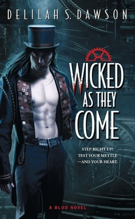 Review: Wicked As They Come by Delilah S. Dawson