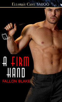 A Firm Hand by Fallon Blake