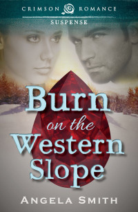 Super Book Blast + Giveaway: Burn on the Western Slope by Angela Smith