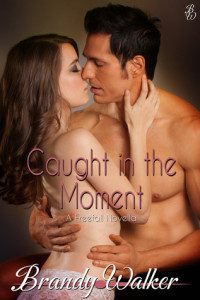 Review Caught in the Moment by Brandy Walker