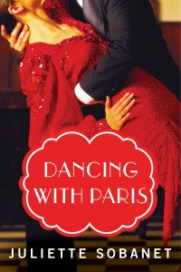 Review Dancing In Paris by Juiette Sobanet
