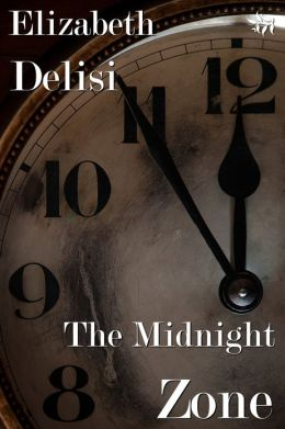 Review: The Midnight Zone by Elizabeth Delisi