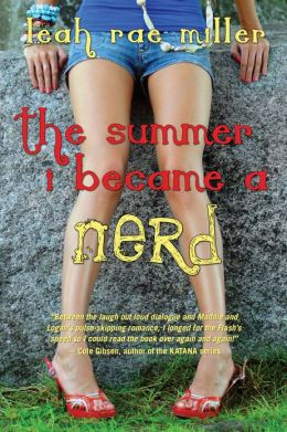 Young Delight Review: The Summer I Became a Nerd by Leah Rae Miller