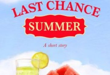 Afternoon Delight: Last Chance Summer: A Short Story by Hope Ramsey
