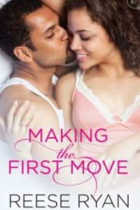 Review Making the First Move by Reese Ryan