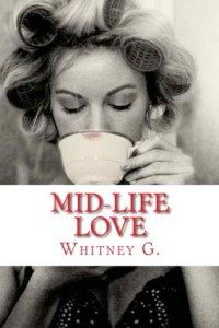 Review My Mid-Life Love by Whitney G.
