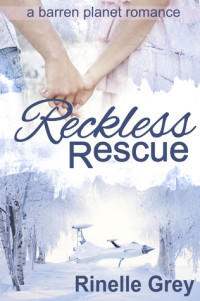 Review: Reckless Rescue by Rinelle Grey