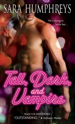 Sophia and Shari Review Tall, Dark and Vampire by Sara Humphreys