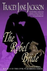 Review The Rebel Bride by Tracey Jane Jackson
