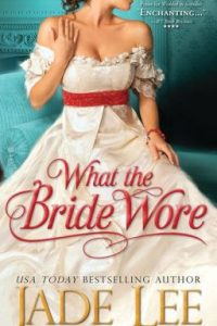 Review What the Bride Wore by Jade Lee