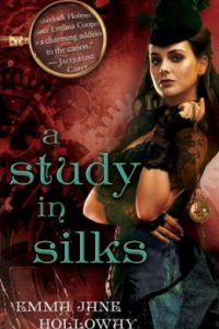 Review A Study in Silks by Emma Jane Holloway