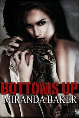 Afternoon Delight: Bottoms Up by Miranda Baker