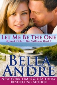 Review Let Me Be the One by Bella Andre
