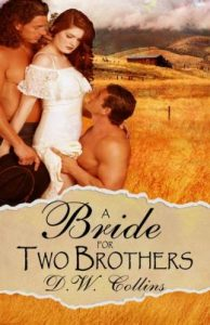 Review A Bride for Two Brothers by D.W. Collins