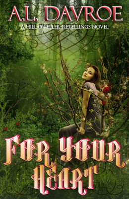 Young Delight: For Your Heart by A.L. Davroe