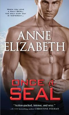 Guest Author & Review: Once A SEAL by Anne Elizabeth
