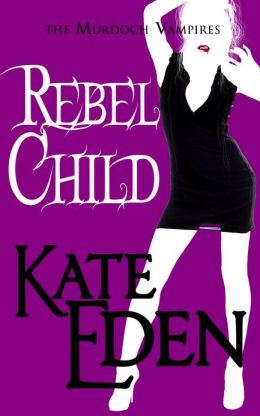 Review: Rebel Child by Kate Eden