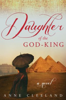Review Daughter of the God King by Anne Cleeland