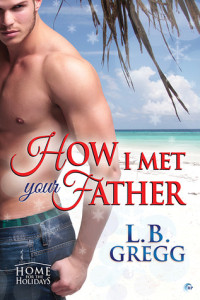 Review How I Met Your Father by L.B. Gregg