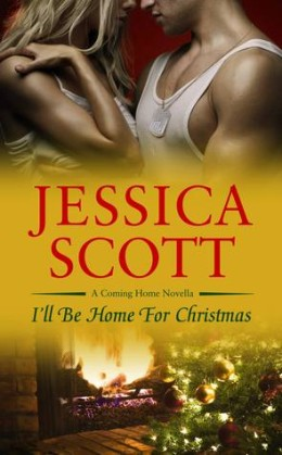 Afternoon Delight: I'll Be Home for Christmas by Jessica Scott