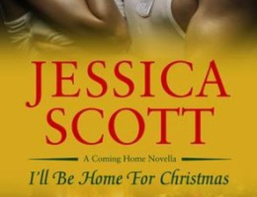 I'll Be Home For Christmas by Jessica Scott (Giveaway)