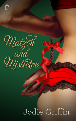 Afternoon Delight: Matzoh and Mistletoe by Jodie Griffin