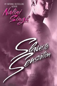 Review Slave to Sensation by Nalini Singh