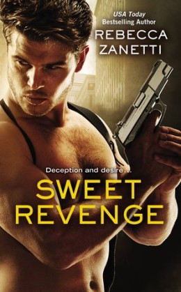 ARC Review: Sweet Revenge by Rebecca Zanetti