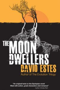 Review The Moon Dwellers by David Estes