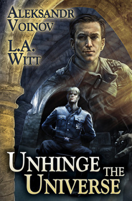 Review: Unhinge the Universe by Aleksandr Voinov & L.A. Witt
