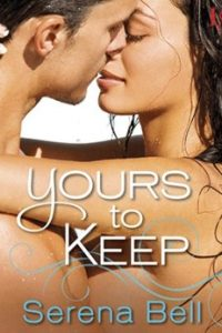 Review Yours to Keep by Serena Bell