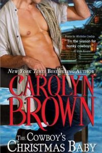 Review the Cowboy's Christmas Baby by Carolyn Brown