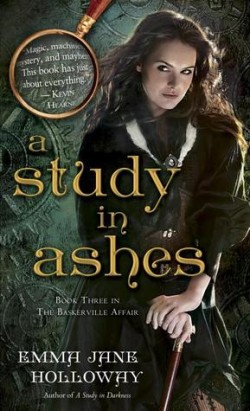 ARC Review: A Study in Ashes by Emma Jane Holloway
