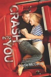 Review Crash Into You by Katie McGarry